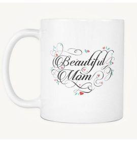 Beautiful Mom Mug